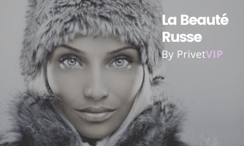 La Beauté Russe : Mythe ou Réalité?